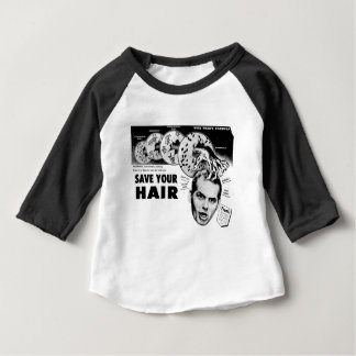 Save Your Hair! Baby T-Shirt