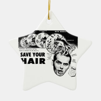 Save Your Hair! Ceramic Ornament