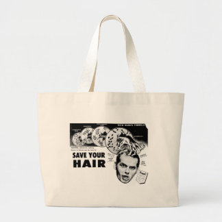 Save Your Hair! Large Tote Bag