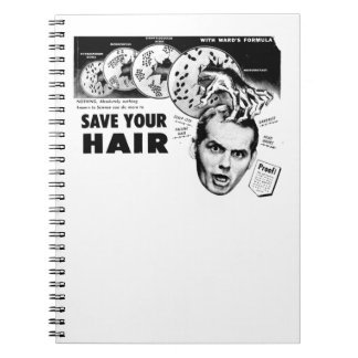 Save Your Hair! Notebook