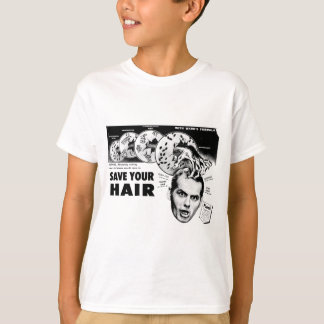 Save Your Hair! T-Shirt