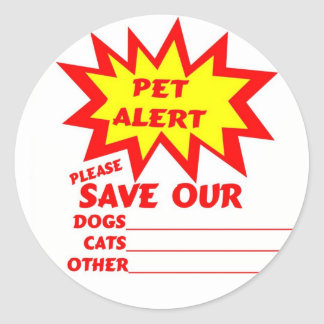 Save Your Pet From A House Fire Classic Round Sticker