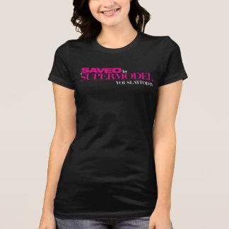 Saved by a Supermodel Women's T Shirt