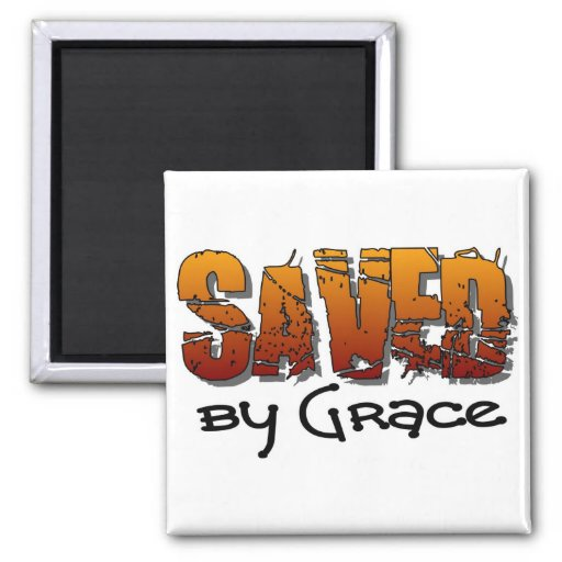 Saved by grace Christian design Refrigerator Magnet