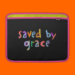 Saved By Grace Fun and Funky Christian MacBook Air Sleeves