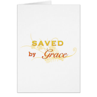 Saved By Grace Greeting Cards