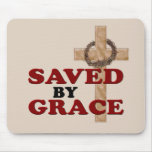 SAVED BY GRACE MOUSEPAD