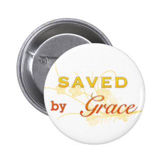 Saved By Grace Pinback Button