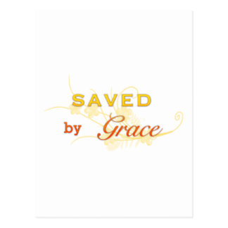 Saved By Grace Post Card