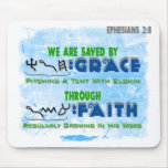 Saved By Grace Through Faith Mouse Pads