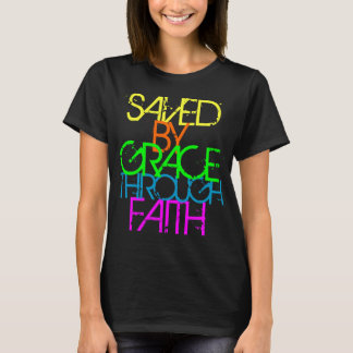Saved by Grace through Faith Neon T-Shirt