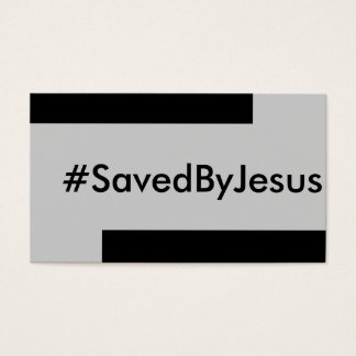 saved by Jesus Business Card