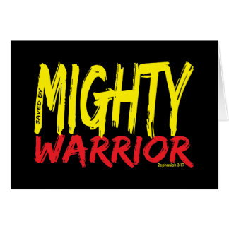 Saved by Mighty Warrior Greeting Cards