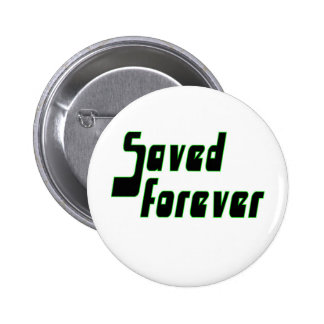 Saved forever Christian 2 Inch Round Button