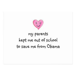 Saved from Obama! Postcard