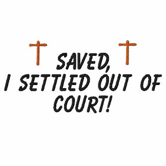 Saved,I settled out of court! - Shirt Polo