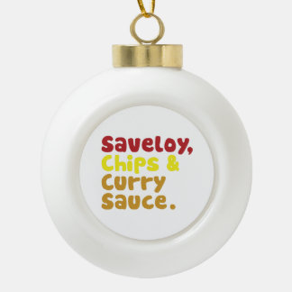 Saveloy, Chips & Curry Sauce. Ceramic Ball Christmas Ornament