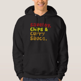 Saveloy, Chips & Curry Sauce. Hoodie