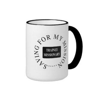 """Saving For My Mission"" Mug. Ringer Coffee Mug"