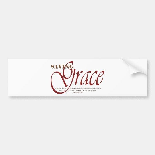Saving Grace Bumper Sticker