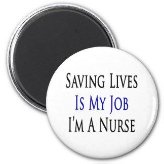 saving lives is my job im a nurse fridge magnets
