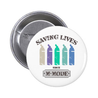 Saving Lives Since MMode Pastels Button