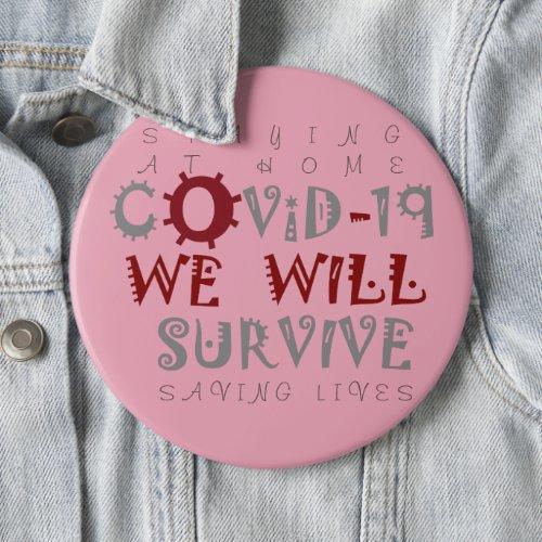 Saving Lives Staying at Home Corona Virus COVID_19 Button