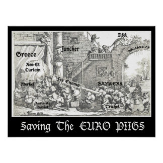 Saving The EURO PIIGS Poster