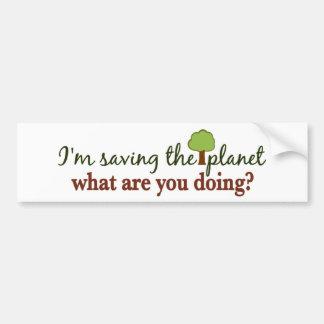 Saving the Planet Car Bumper Sticker