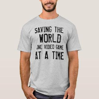 SAVING THE WORLDONE VIDEO GAMEAT A TIME T-Shirt