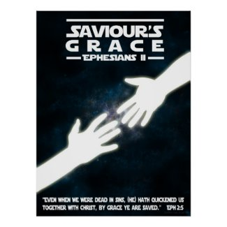 Saviours Grace: Ephesians II Poster