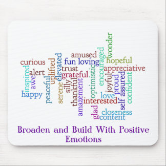 Savor and Grow Positive Emotions Mouse Pad