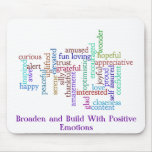 Savor and Grow Positive Emotions Mouse Pads