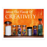 """Savor The Flavor Of Creativity"" Photography Postcard"