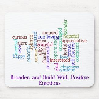 Savor y crezca las emociones positivas mouse pad