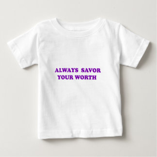 Savor Your Worth T-shirts