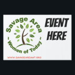 "SAWT Event Lawn Sign<br><div class=""desc"">Lawn sign that can be changed to three sizes. Event details can be added underneath.</div>"