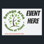 """SAWT Event Lawn Sign<br><div class=""""desc"""">Lawn sign that can be changed to three sizes. Event details can be added underneath.</div>"""