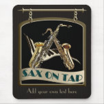 Sax On Tap Pub Sign Mouse Pad