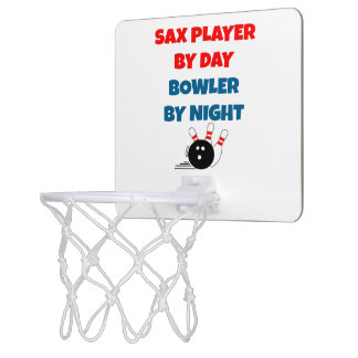 Sax Player by Day Bowler by Night Mini Basketball Backboard