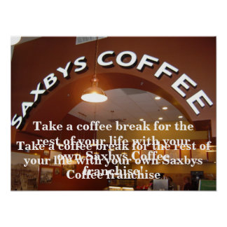 Saxbys Coffee Franchise Poster
