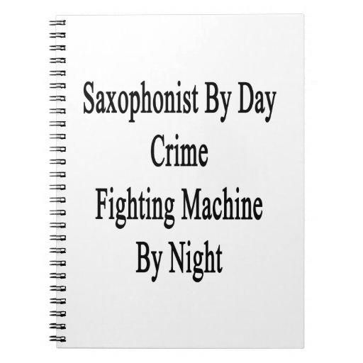 Saxofonista por la máquina que lucha del crimen de libreta