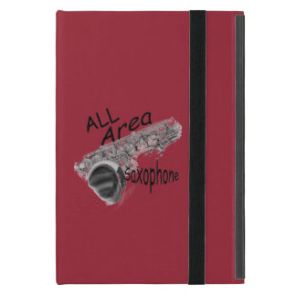 """""""SAXOPHONE ALL AREA"""" Phone Covers IN ANY COLOR iPad Mini Case"""