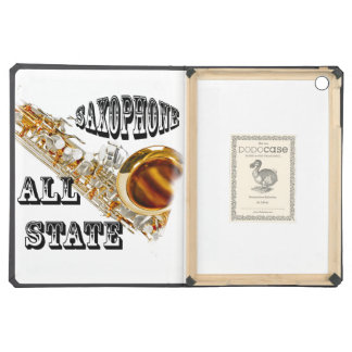 """""""SAXOPHONE ALL STATE"""" Iphone, Ipad IN ANY COLOR Case For iPad Air"""