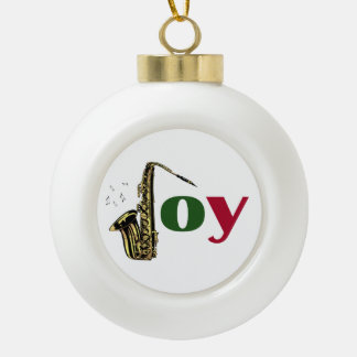 Saxophone Christmas Joy Ceramic Ball Christmas Ornament
