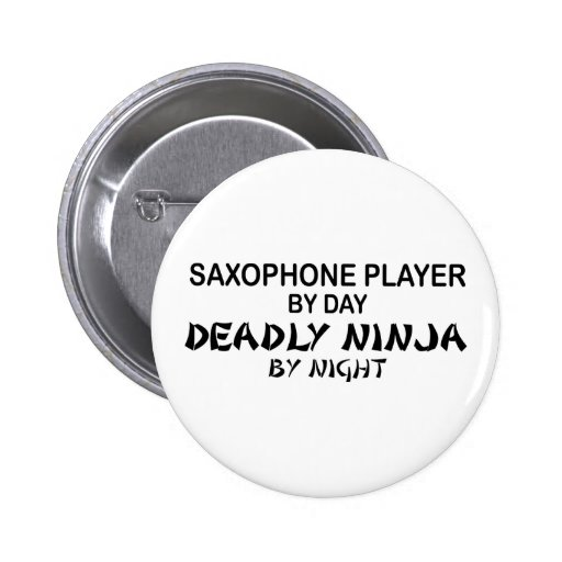 Saxophone Deadly Ninja by Night 2 Inch Round Button