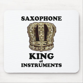 Saxophone King of Instruments Mouse Pad