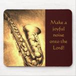 saxophone Make a joyful noise onto the Lord! Mouse Pad
