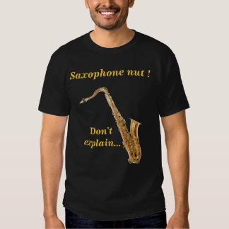 Saxophone nut - Don't explain T-Shirt