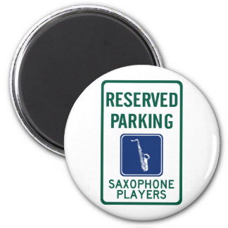 Saxophone Players Parking 2 Inch Round Magnet